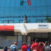 Estalla huelga en Seguro Popular de Oaxaca