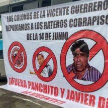 Vecinos de la agencia Vicente Guerrero colocan lonas impresas en repudio a dirigente del FP-14 de Junio