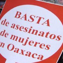 Piden Ong´s atender violencia feminicida y contra defensores en Oaxaca
