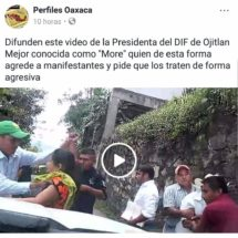 Acusa presidenta del DIF de Ojitlán a representante de medio de comunicación por divulgación de video