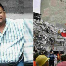 Muere oaxaqueño en terremoto de la CDMX; quedó entre escombros y pidió auxilio vía whatsapp