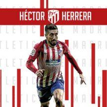 HÉCTOR HERRERA LLEGA AL ATLÉTICO DE MADRID