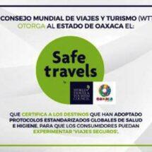 Oaxaca es reconocido con el Sello de Seguridad Global por el Consejo Mundial de Viajes y Turismo